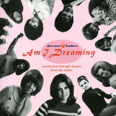 Various Artists - Dream Babes, Vol. 1: Am I Dreaming?