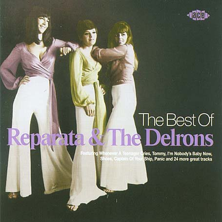 Reparata and The Delrons - The Best of Reparata & The Delrons