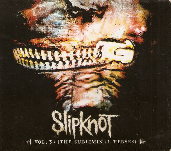 Vol. 3: (The Subliminal Verses) by Slipknot (Album; Roadrunner;  MCD-3130504): Reviews, Ratings, Credits, Song list - Rate Your Music