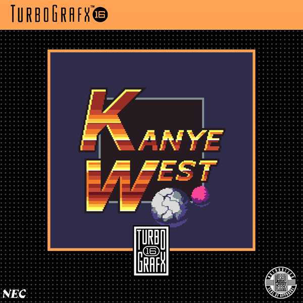 TurboGrafx16 by Kanye West (Bootleg, Trap): Reviews, Ratings, Credits, Song  list - Rate Your Music