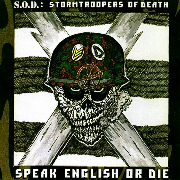 Speak English or Die by S.O.D. (Album, Crossover Thrash): Reviews, Ratings,  Credits, Song list - Rate Your Music