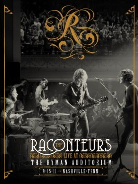 The Raconteurs - Live at the Ryman Auditorium