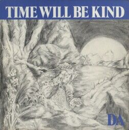 DA - Time Will Be Kind