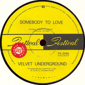Velvet Underground - Somebody to Love / She Comes in Colours