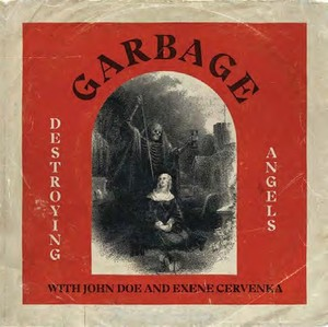 Garbage - Destroying Angels / Starman
