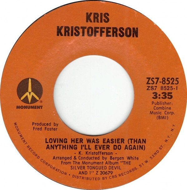 Loving Her Was Easier (Than Anything I'll Ever Do Again) / Epitaph (Black  and Blue) by Kris Kristofferson (Single, Singer/Songwriter): Reviews,  Ratings, Credits, Song list - Rate Your Music