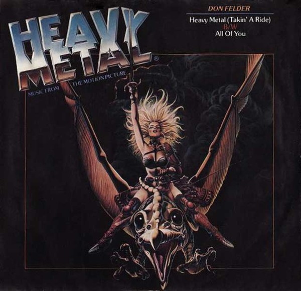Heavy Metal Takin A Ride All Of You By Don Felder Single Asylum E 47175 Reviews Ratings Credits Song List Rate Your Music