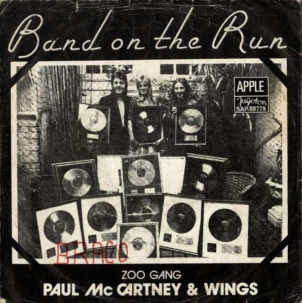 Band On The Run Zoo Gang By Paul McCartney Wings Single Jugoton SAP 88779 Reviews Ratings Credits Song List