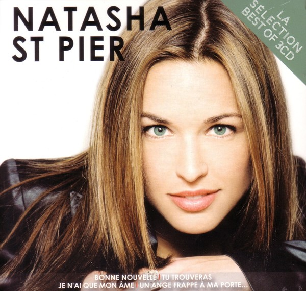 Natasha St Pier La Selection Best Of 3cd By Natasha St Pier Compilation Pop Reviews Ratings Credits Song List Rate Your Music