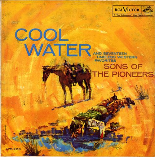 Cool Water by The Sons of the Pioneers (Album, Cowboy): Reviews, Ratings, Credits, Song list - Rate Your Music