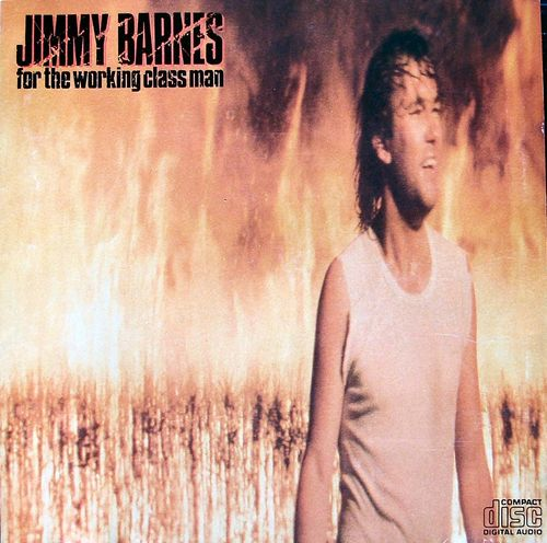 for the working class man by jimmy barnes album mushroom cd 531967 reviews ratings credits song list rate your music