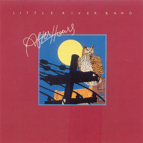 After Hours by Little River Band (Album, Soft Rock): Reviews, Ratings,  Credits, Song list - Rate Your Music