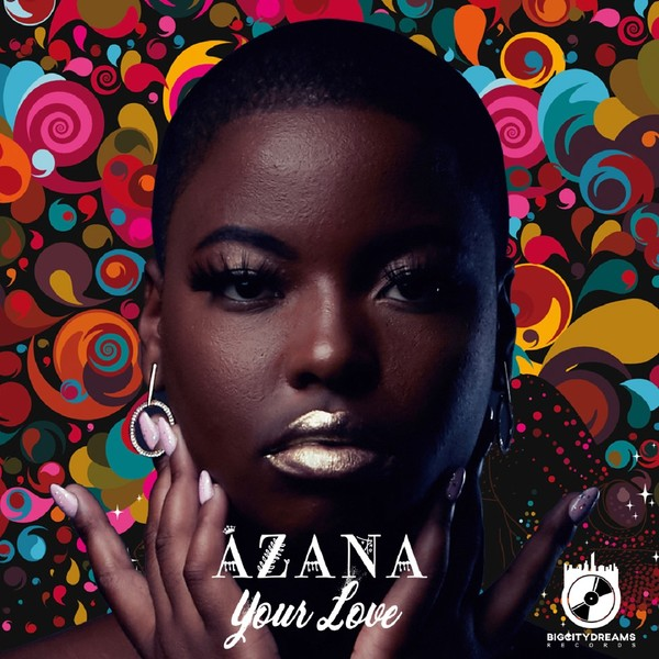 Your Love by Azana (Single, Deep House): Reviews, Ratings, Credits, Song  list - Rate Your Music