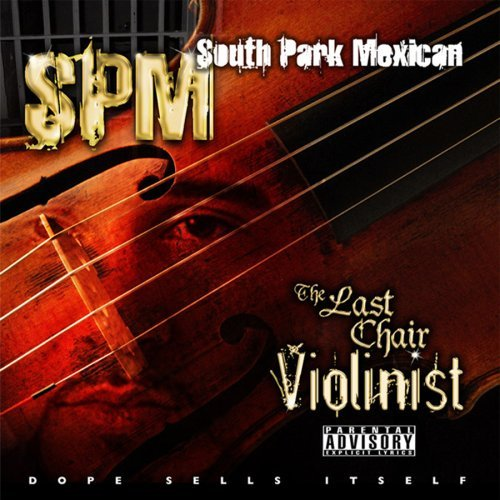 The Last Chair Violinist - cover art & The Last Chair Violinist by South Park Mexican (Album Southern Hip ...