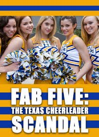 Fab five the texas cheerleader scandel — img 12