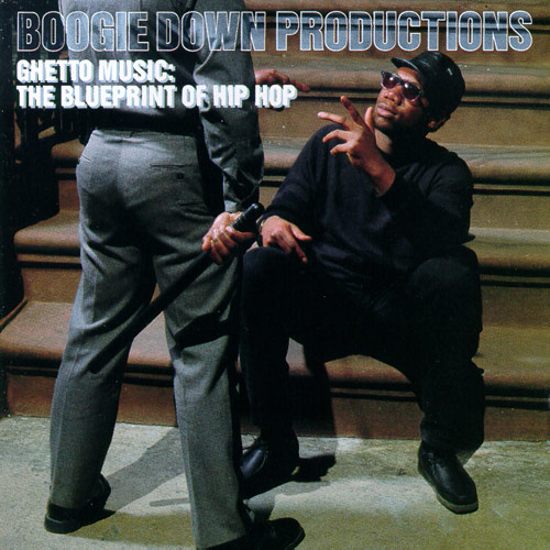 Ghetto music the blueprint of hip hop by boogie down productions ghetto music the blueprint of hip hop cover art buy this album malvernweather Image collections
