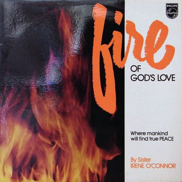 Sister Irene O'Connor - Fire of God's Love