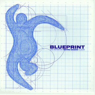 Blueprint the definitive moving shadow album by various artists blueprint the definitive moving shadow album cover art malvernweather Image collections