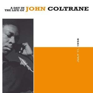 A day in the life of john coltrane by john coltrane compilation a day in the life of john coltrane cover art stopboris Gallery