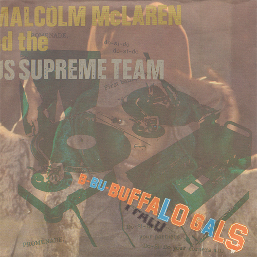 Buffalo Gals by Malcolm McLaren and The World's Famous Supreme Team