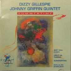 Dizzy Gillespie-Johnny Griffin Quintet - Summertime - album cover
