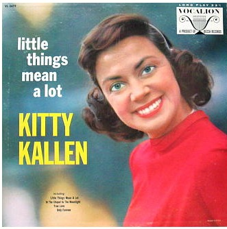 Image result for little things mean alot kitty kallen 1954