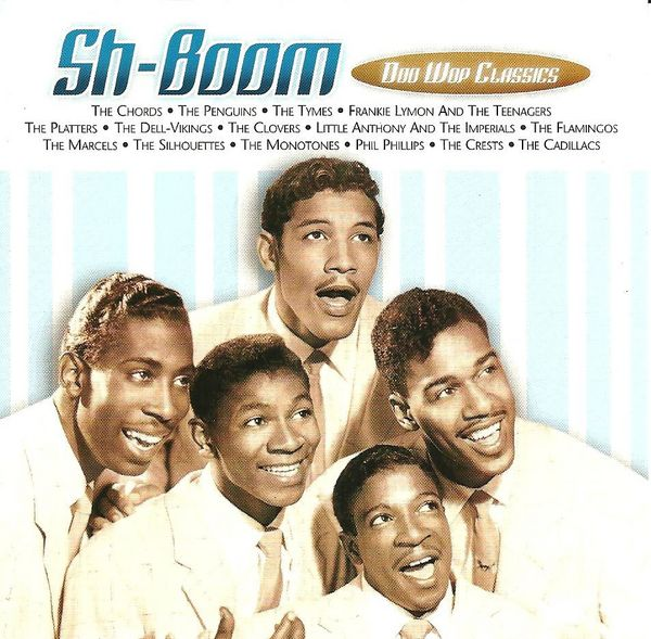 Sh Boom Doo Wop Classics By Various Artists Compilation Reviews