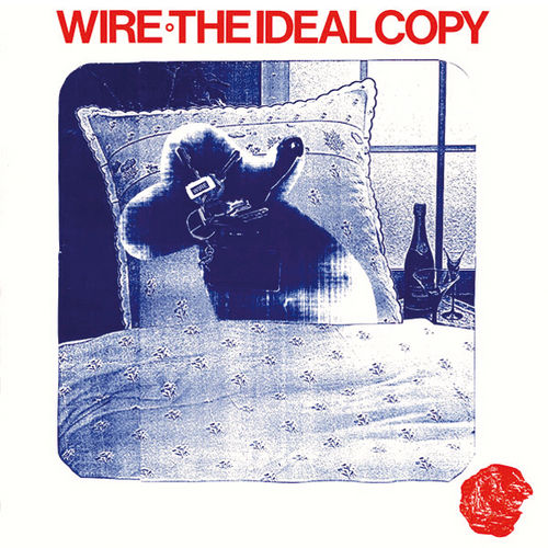 The Ideal Copy by Wire (Album, New Wave): Reviews, Ratings, Credits ...