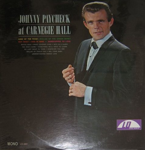 At Carnegie Hall By Johnny Paycheck Album Little Darlin Ld 8001