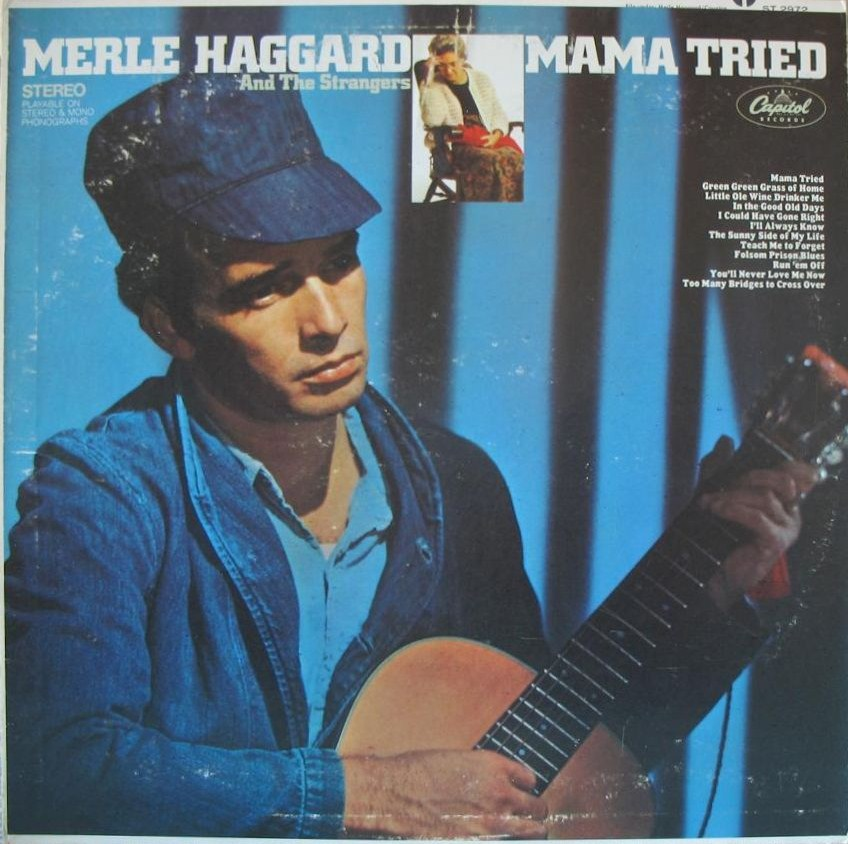 Mama Tried by Merle Haggard (Album, Bakersfield Sound): Reviews ...