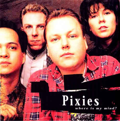 Where Is My Mind By Pixies Single Indie Rock Reviews Ratings