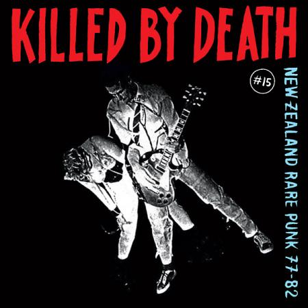 Image result for V/A - Killed By Death #15: New Zealand Rare Punk '77-'82