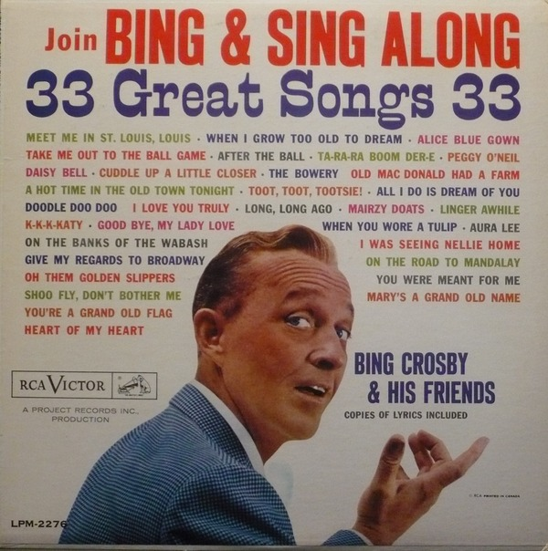 Join Bing & Sing Along: 33 Great Songs by Bing Crosby (Album; RCA ...