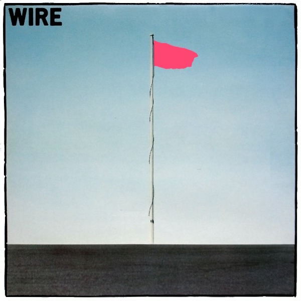 Pink Flag by Wire (Album, Punk Rock): Reviews, Ratings, Credits ...