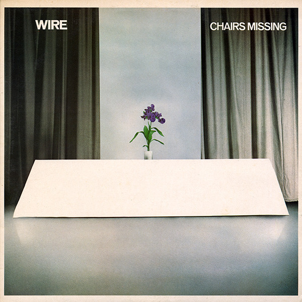 Chairs Missing by Wire (Album, Post-Punk): Reviews, Ratings, Credits ...