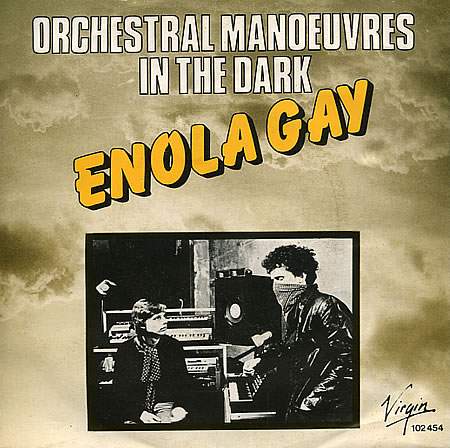 Enola Gay / Annex by Orchestral Manoeuvres in the Dark (Album; Virgin; 102  454): Reviews, Ratings, Credits, Song list - Rate Your Music