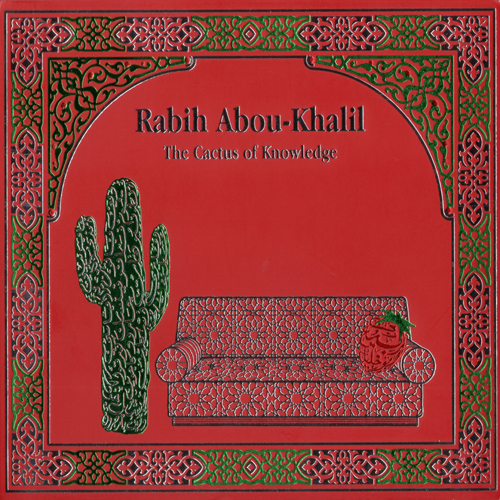 CD Mùsica Arabe-Rabih Abou-Khalil-The Cactus Of Knowledge  2133980