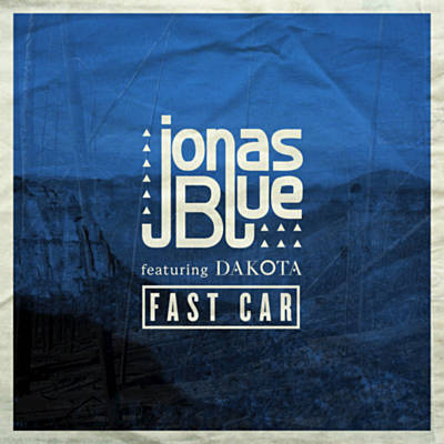 Fast Car By Jonas Blue Single Tropical House Reviews Ratings - Fast car artist