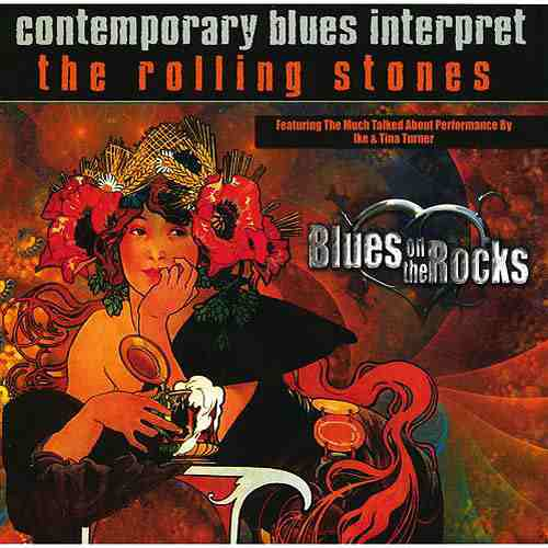 Contemporary Blues Interpret The Rolling Stones Blues On The Rocks By Various Artists Album Reviews Ratings Credits Song List Rate Your Music