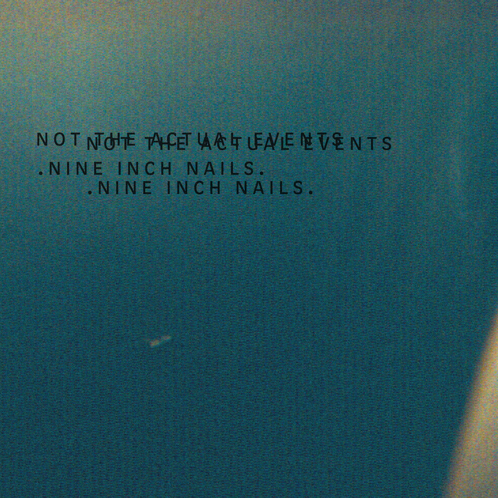 Not the Actual Events by Nine Inch Nails (EP, Industrial Rock ...