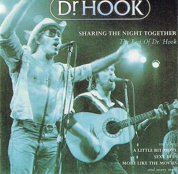 Sharing the Night Together - The Best of Dr. Hook by Dr. Hook  (Compilation): Reviews, Ratings, Credits, Song list - Rate Your Music