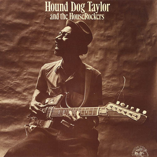 Hound Dog Taylor and the Houserockers